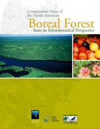 Conservation Value of the North American Boreal Forest from an Ethnobotanical Perspective